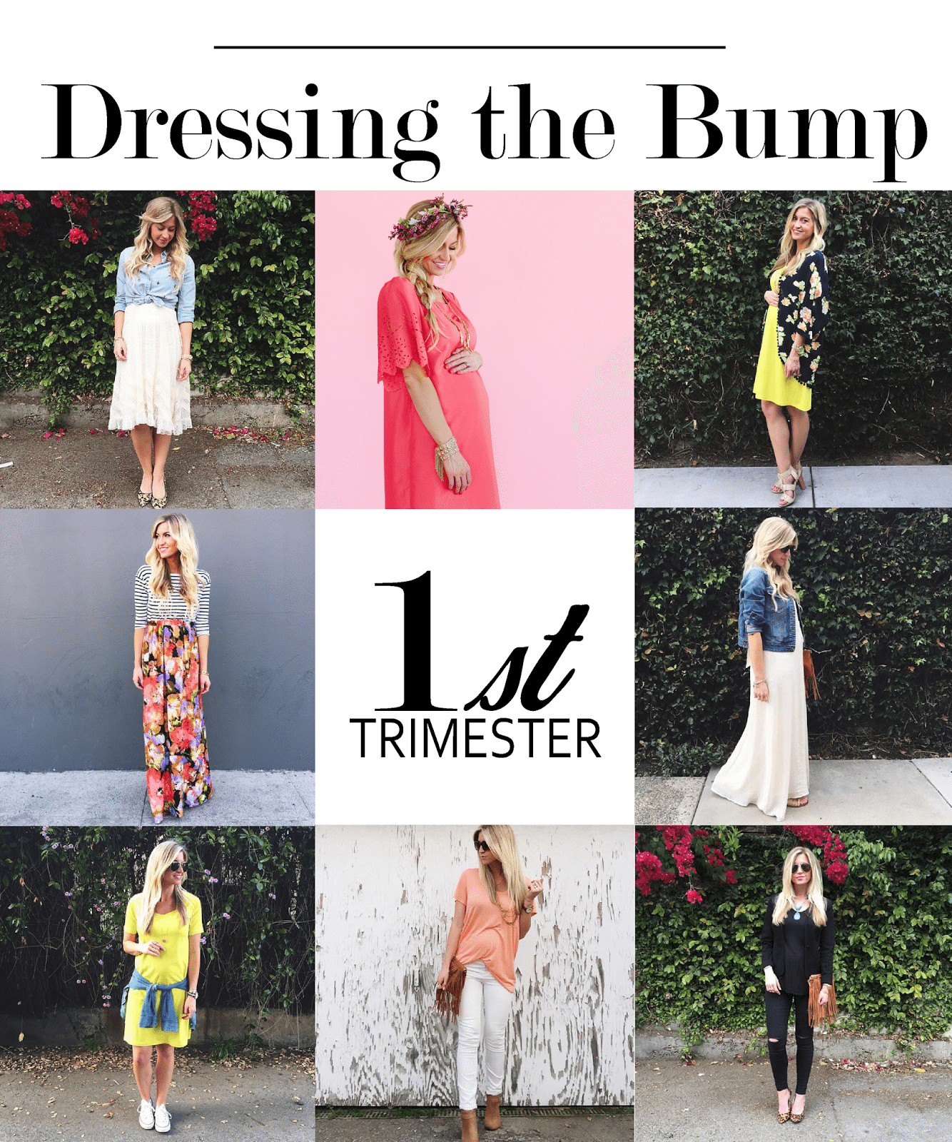 DRESSING THE BUMP SERIES: WHAT TO WEAR DURING YOUR FIRST TRIMESTER
