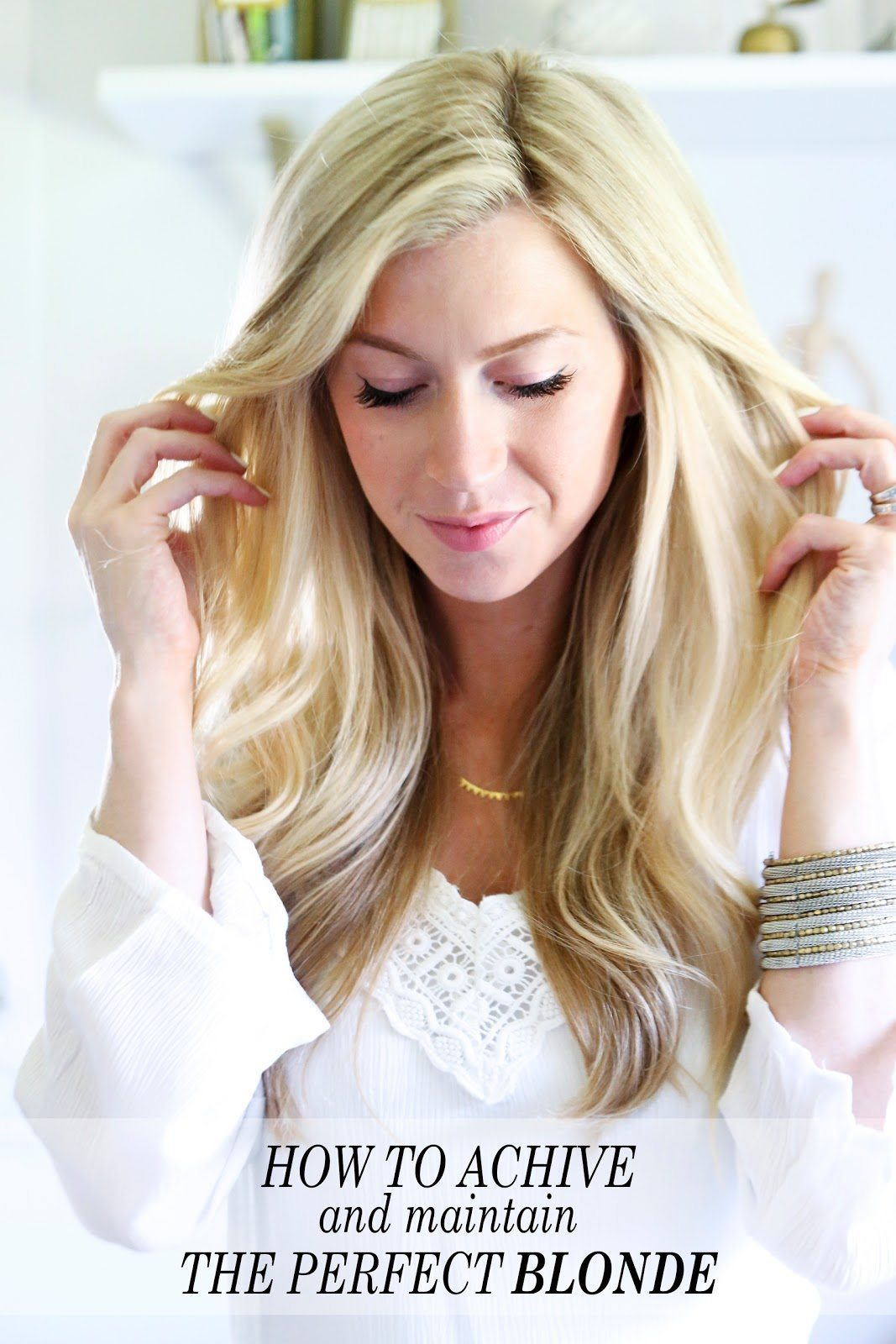 THREE TRICKS TO ACHIEVING AND MAINTAINING THE PERFECT BLONDE