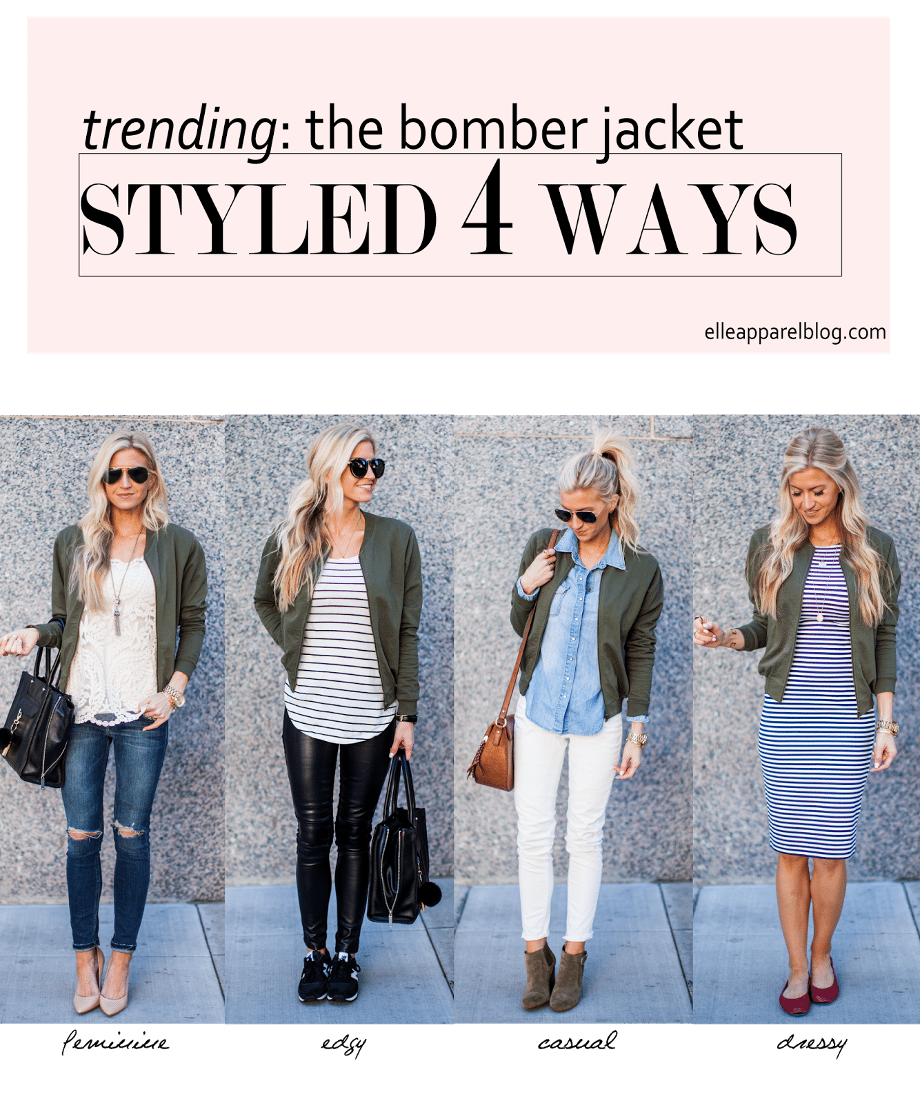 THE TOP TREND SERIES: FOUR WAYS TO STYLE A BOMBER JACKET