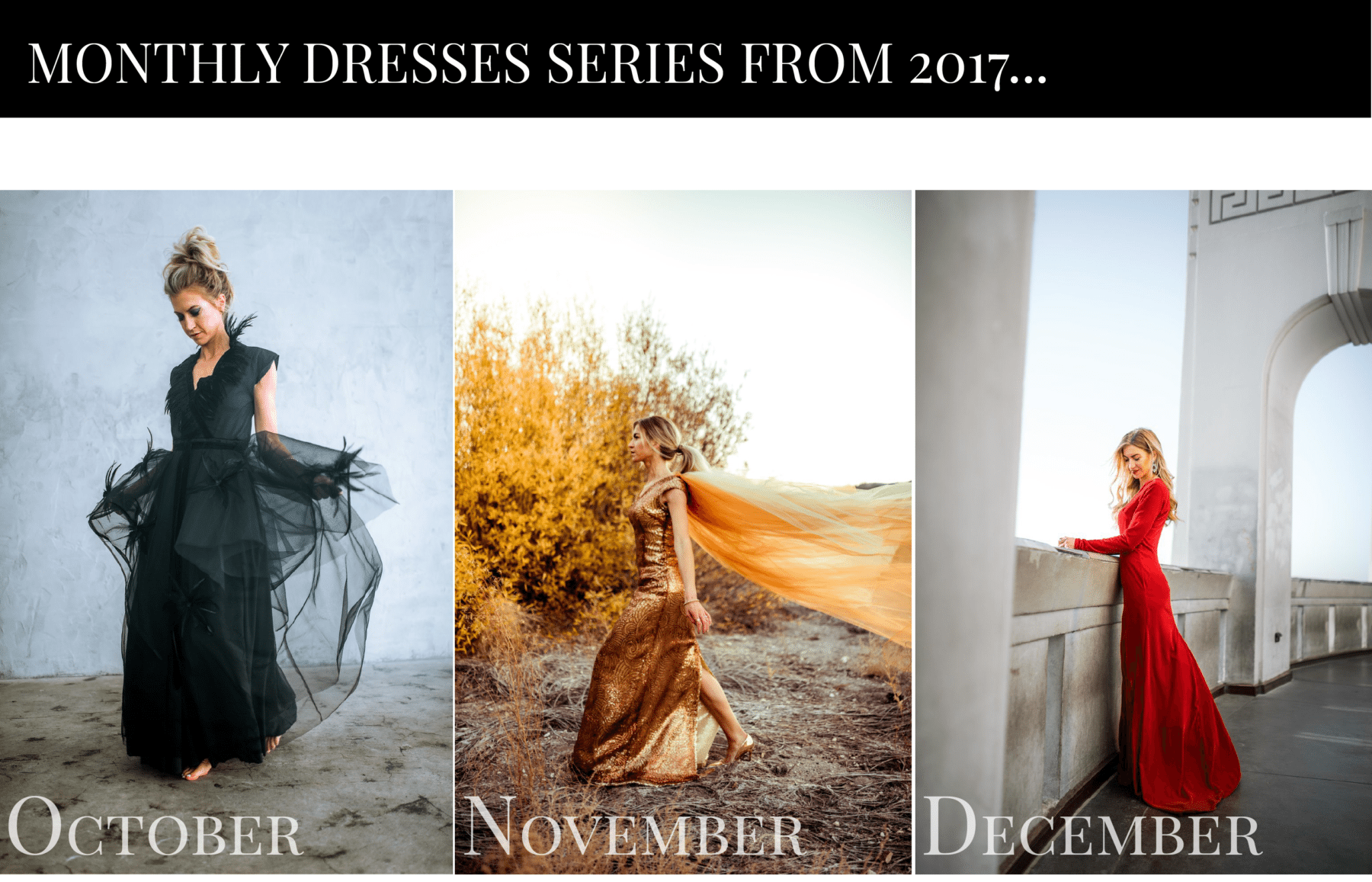 The Monthly Dress Series dresses from 2017