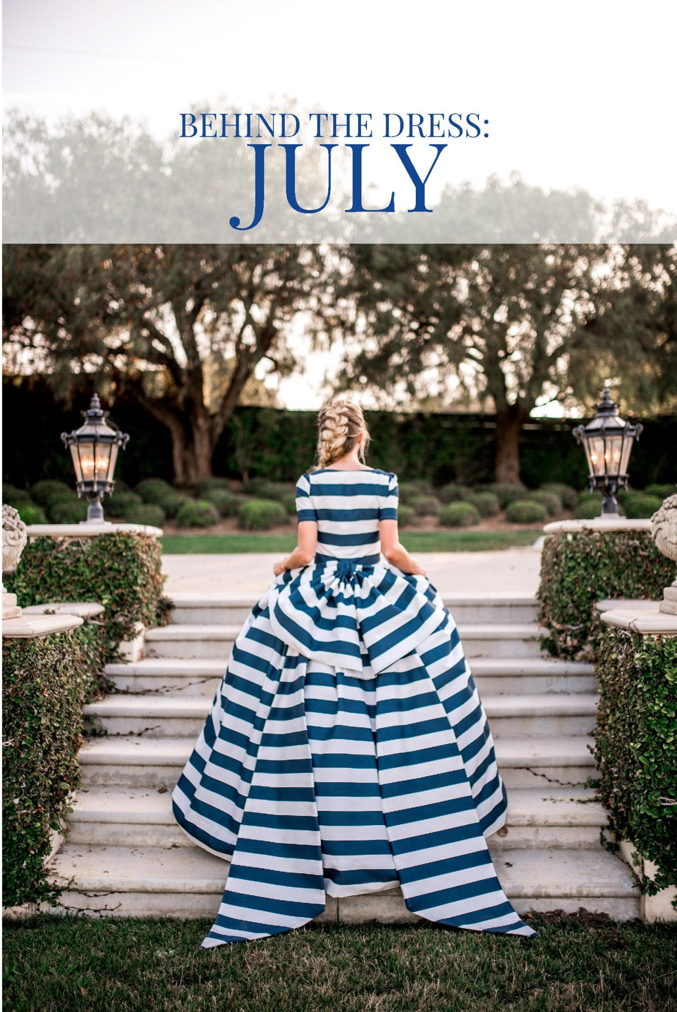 Behind The Dress: July