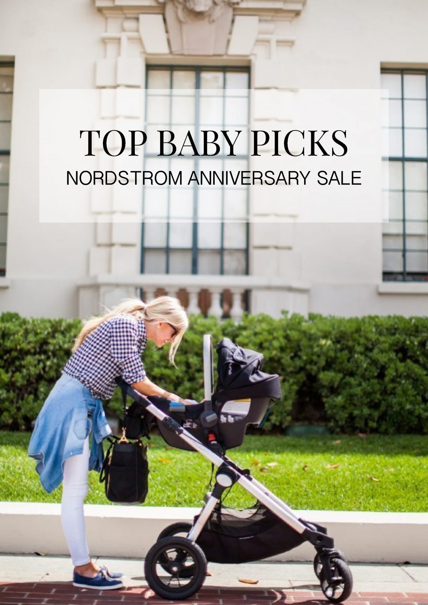 MY TOP BABY PICKS FROM THE NORDSTROM ANNIVERSARY SALE