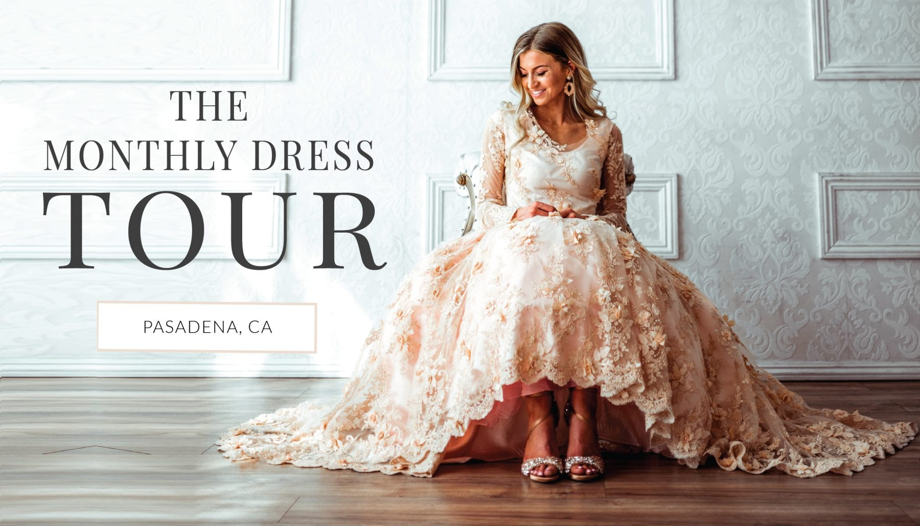 Pasadena Monthly Dress Tour