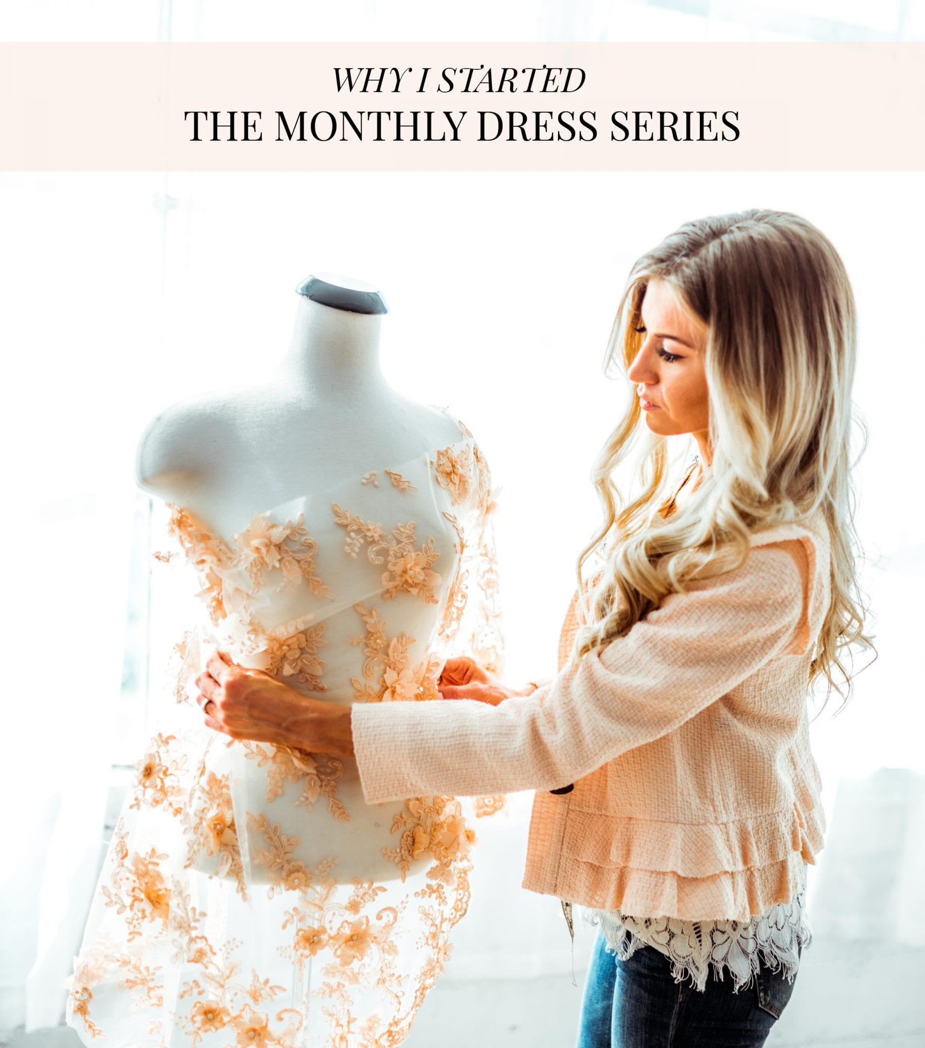 Why I Started The Monthly Dress Series-01