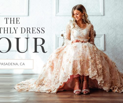 THE MONTHLY DRESS TOUR: PASADENA TICKETS NOW AVAILABLE!