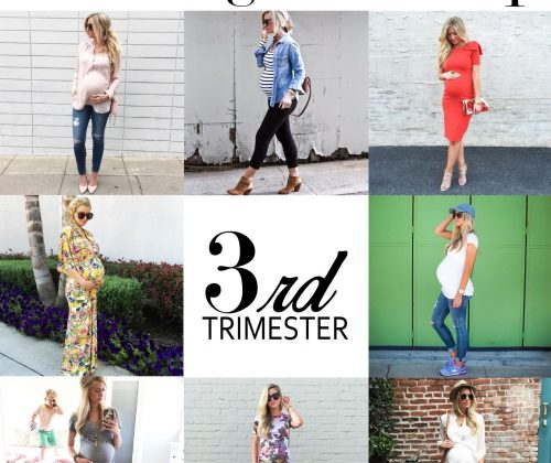 DRESSING THE BUMP SERIES: WHAT TO WEAR DURING YOUR THIRD TRIMESTER